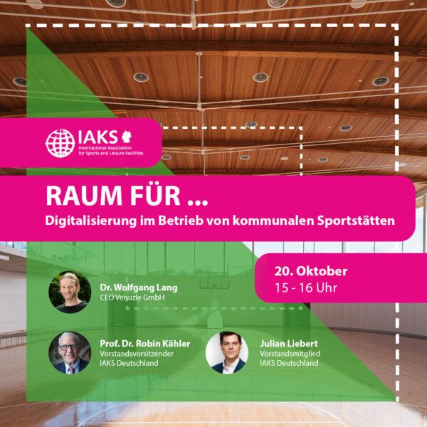 """IAKS Online Seminar: """"Raum für Digitalisierung von Sportstätten"""""""